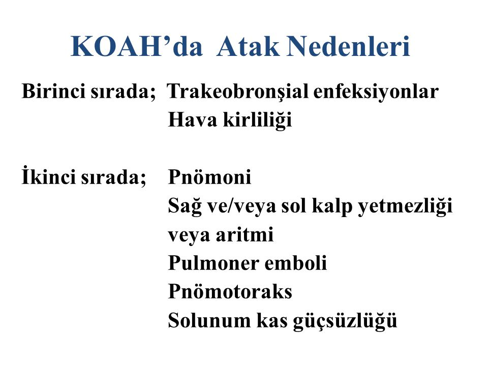 KOAH'da Atak Nedenleri