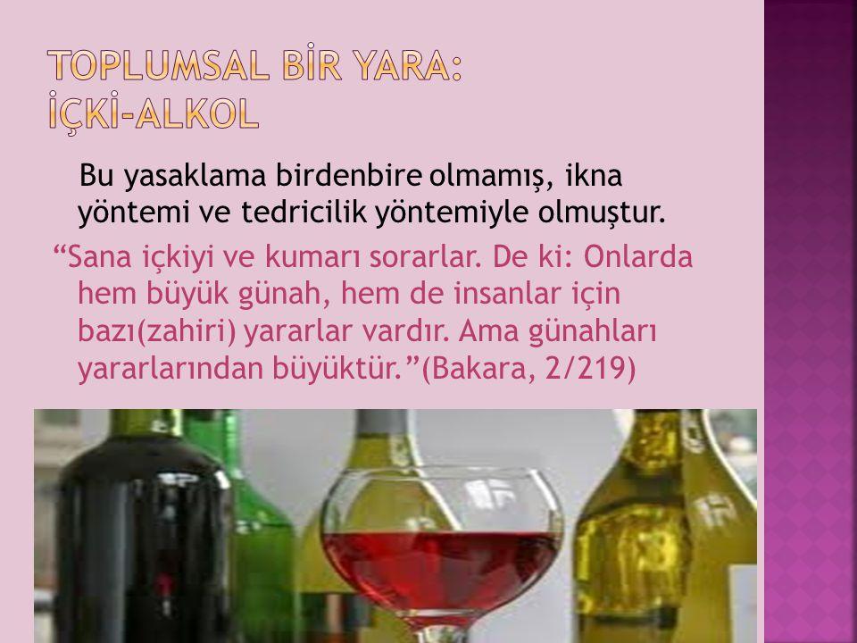 TOPLUMSAL BİR YARA: İÇKİ-ALKOL