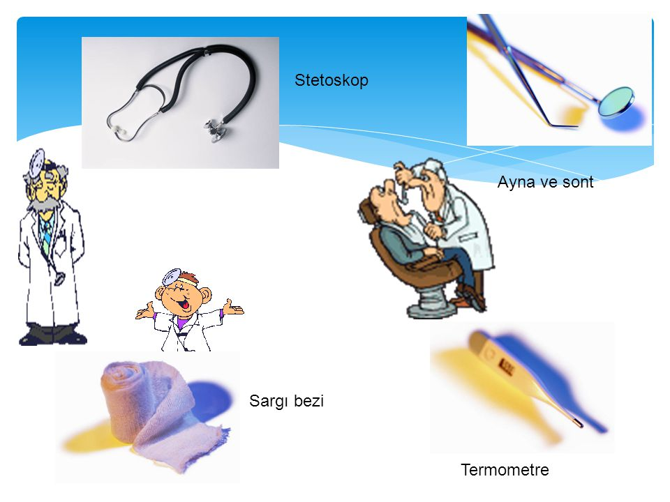 Stetoskop Ayna ve sont Sargı bezi Termometre