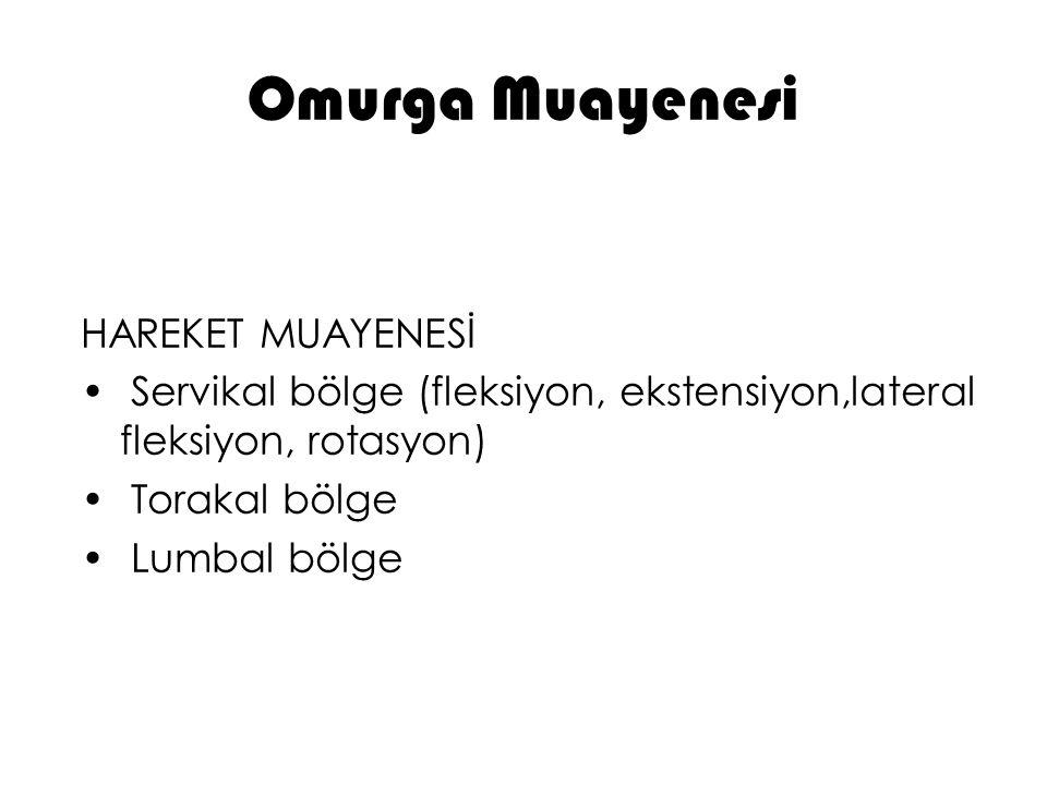 Omurga Muayenesi HAREKET MUAYENESİ