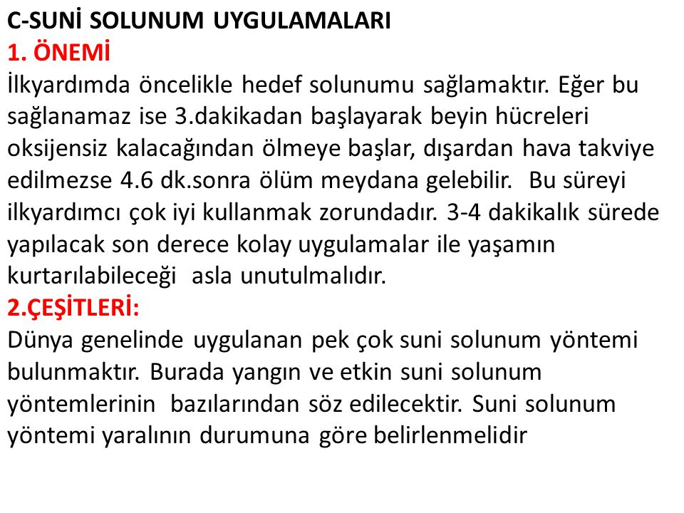 C-SUNİ SOLUNUM UYGULAMALARI 1