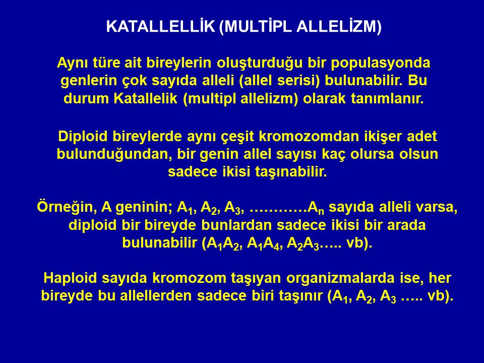 KATALLELLİK (MULTİPL ALLELİZM)