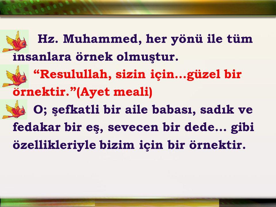 Hz. Muhammed, her yönü ile tüm