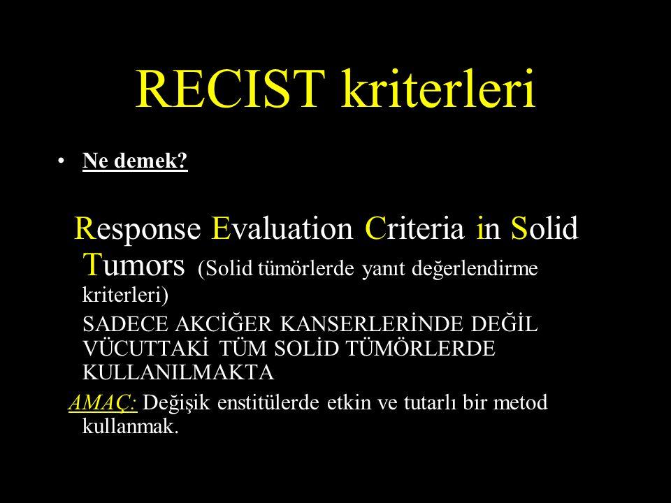 RECIST kriterleri Ne demek