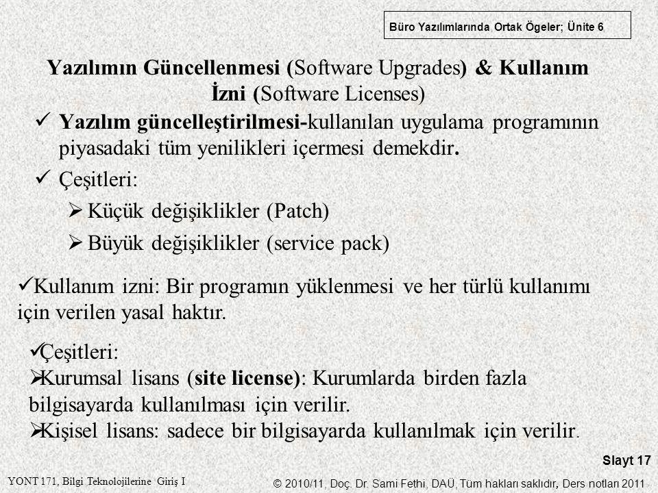 Yazılımın Güncellenmesi (Software Upgrades) & Kullanım İzni (Software Licenses)