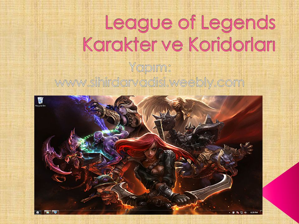 League of Legends Karakter ve Koridorları