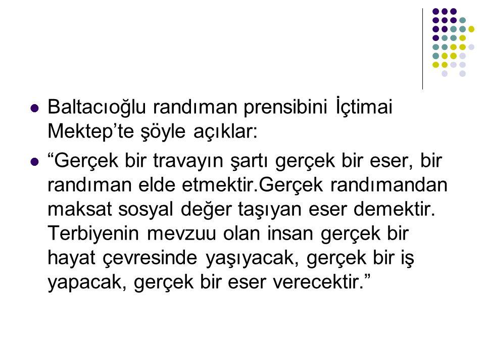 Baltacıoğlu randıman prensibini İçtimai Mektep'te şöyle açıklar: