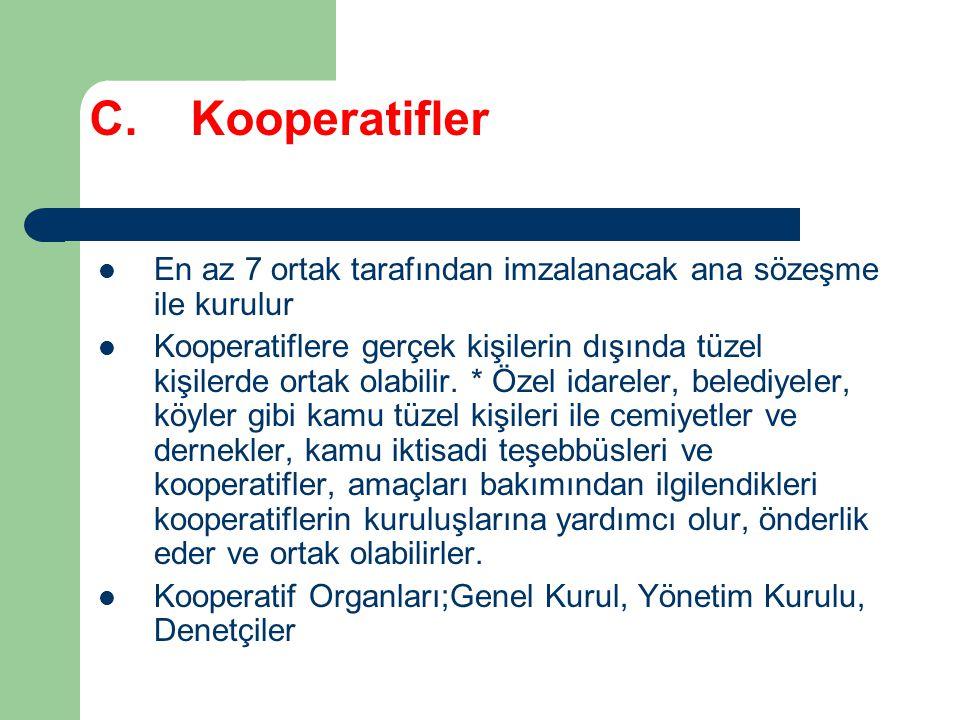 C. Kooperatifler En az 7 ortak tarafından imzalanacak ana sözeşme ile kurulur.