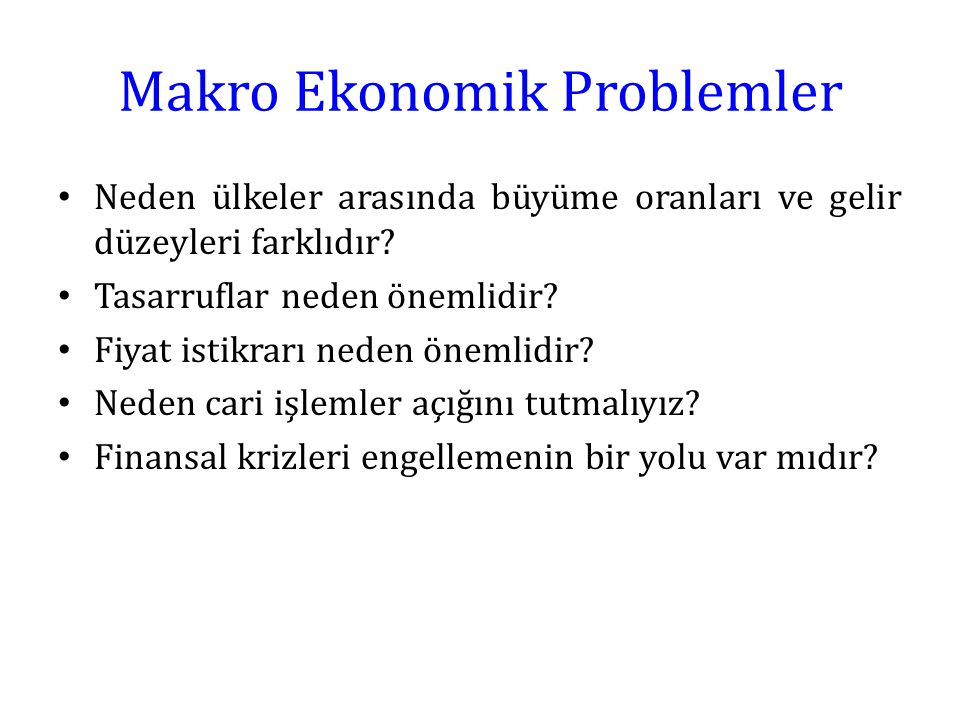Makro Ekonomik Problemler