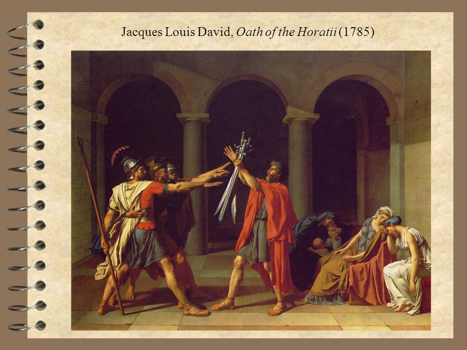 Jacques Louis David, Oath of the Horatii (1785)