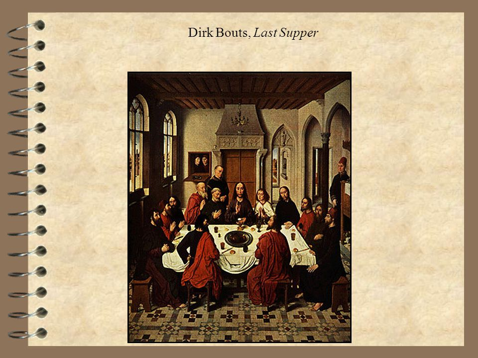 Dirk Bouts, Last Supper