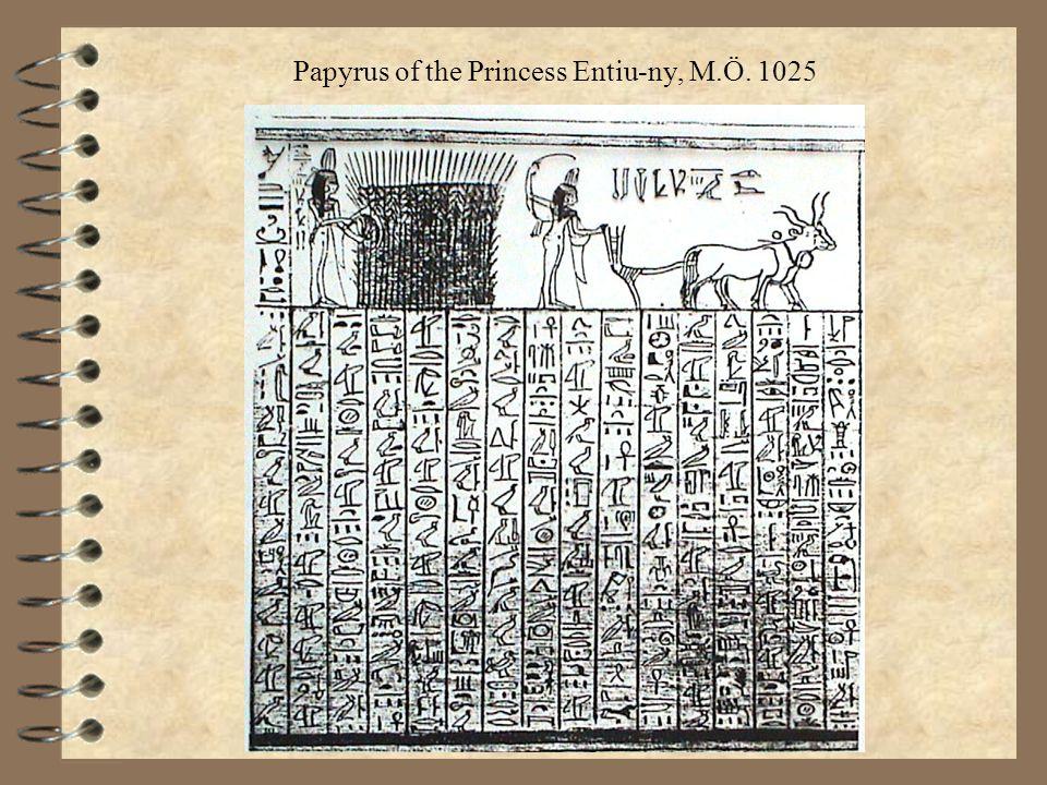 Papyrus of the Princess Entiu-ny, M.Ö. 1025