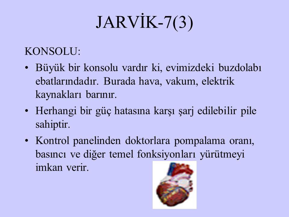 JARVİK-7(3) KONSOLU: Büyük bir konsolu vardır ki, evimizdeki buzdolabı ebatlarındadır. Burada hava, vakum, elektrik kaynakları barınır.