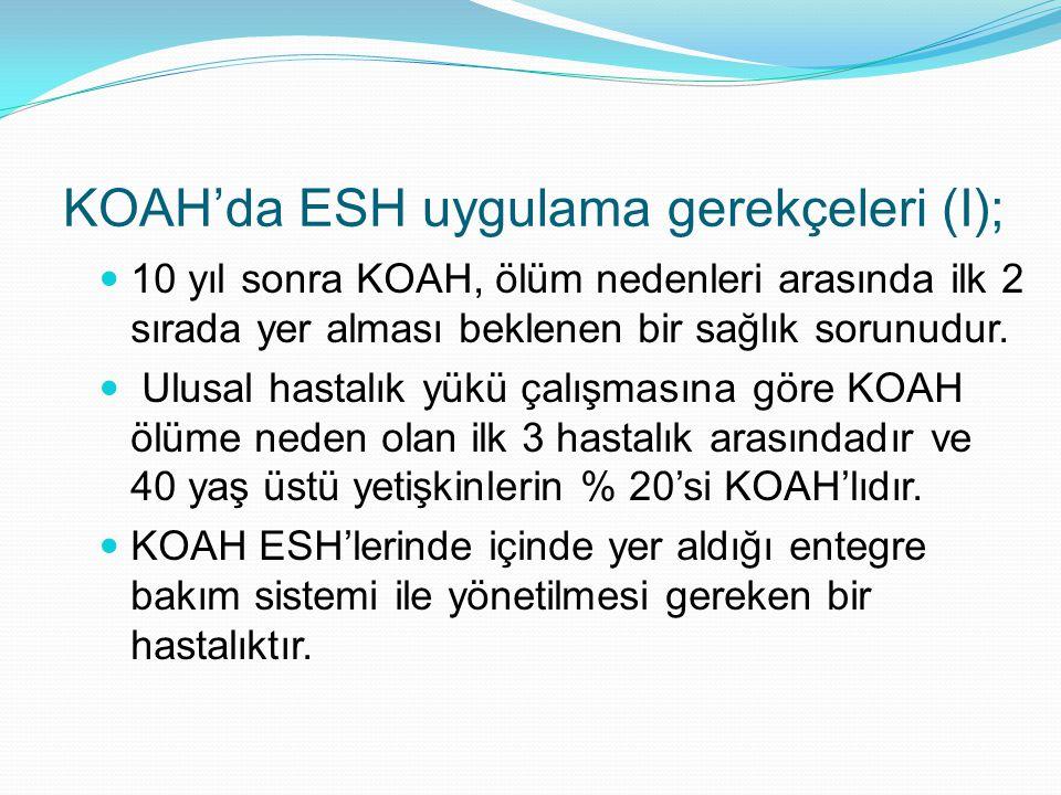 KOAH'da ESH uygulama gerekçeleri (I);