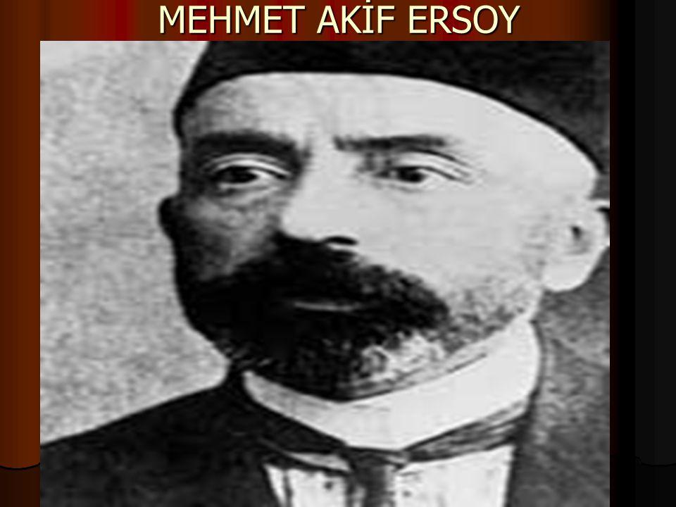 MEHMET AKİF ERSOY