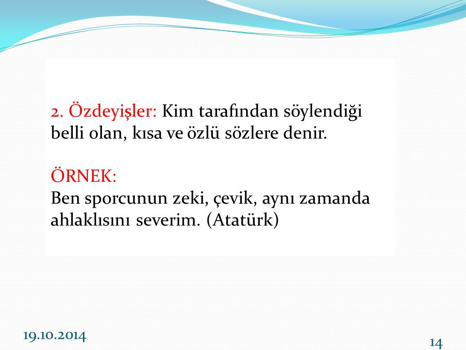 Ben sporcunun zeki, çevik, aynı zamanda ahlaklısını severim. (Atatürk)
