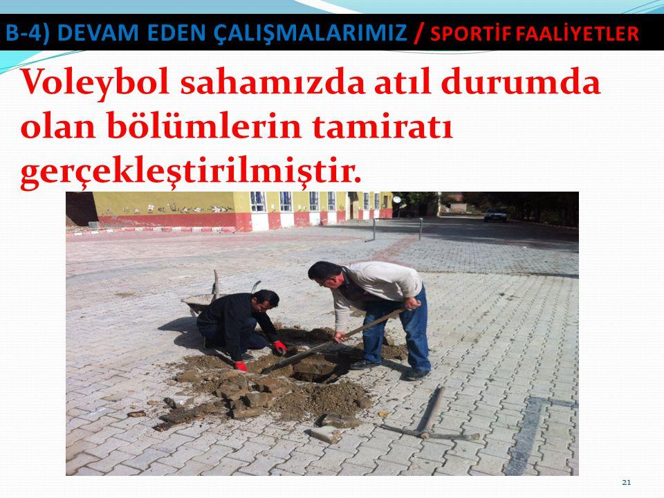 b-4) DEVAM EDEN ÇALIŞMALARIMIZ / SPORTİF FAALİYETLER