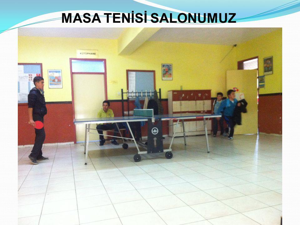 MASA TENİSİ SALONUMUZ