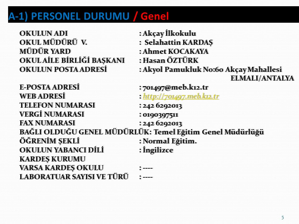A-1) PERSONEL DURUMU / Genel