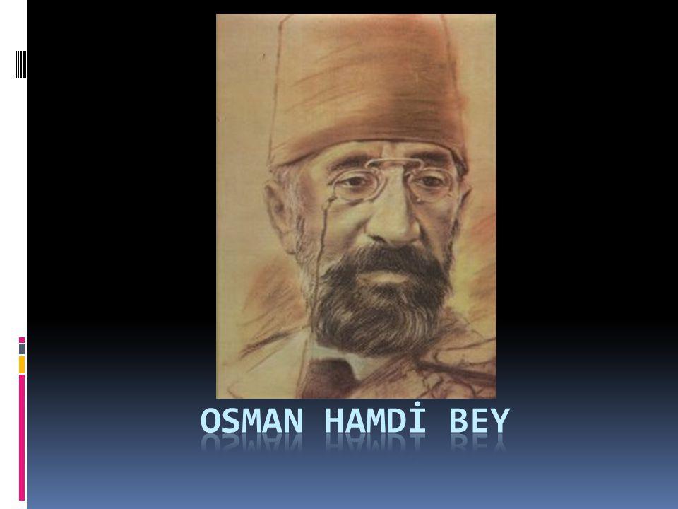 OSMAN HAMDİ BEY