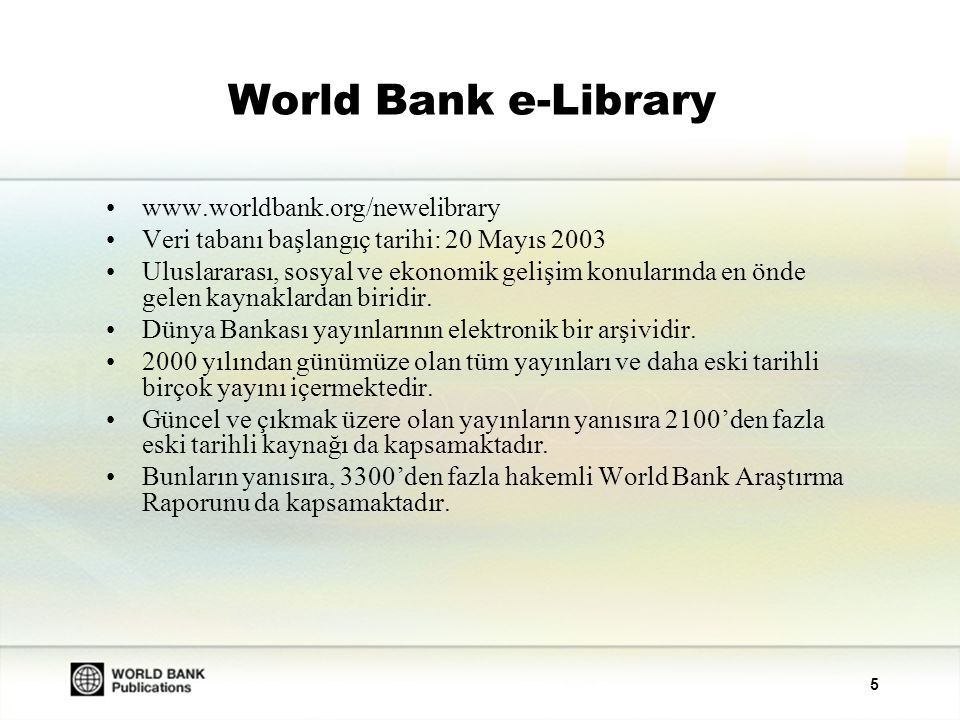 World Bank e-Library www.worldbank.org/newelibrary