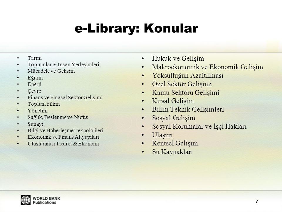 e-Library: Konular Hukuk ve Gelişim Makroekonomik ve Ekonomik Gelişim