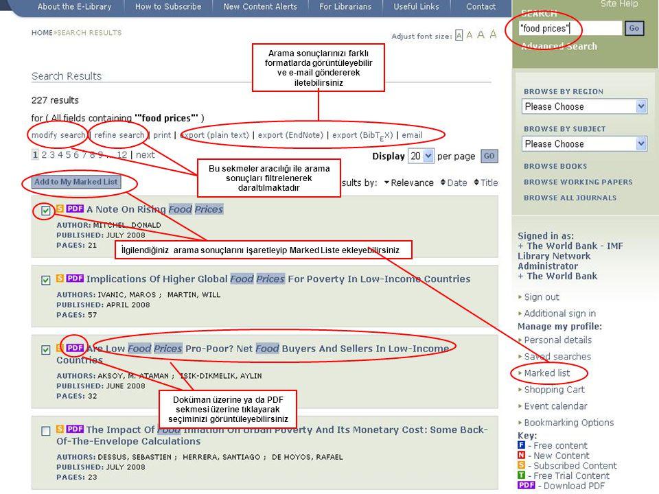 Arama sonuçlarınızı farklı formatlarda görüntüleyebilir ve e-mail göndererek iletebilirsiniz