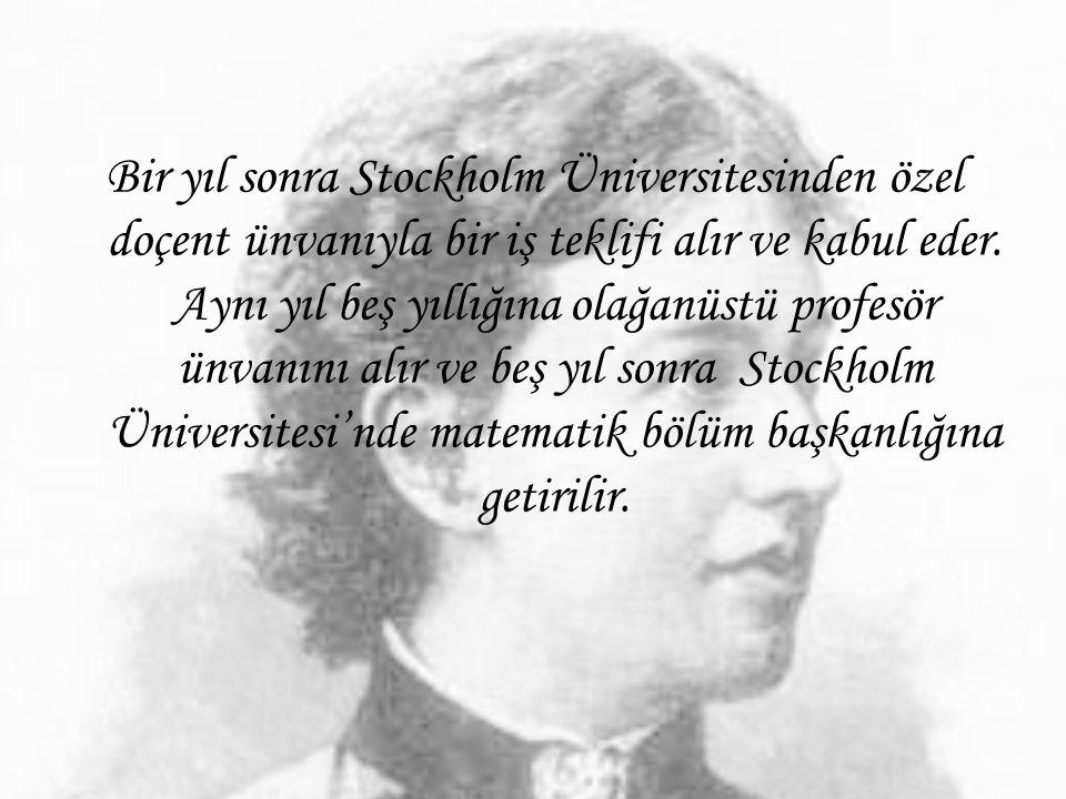 Bir yıl sonra Stockholm Üniversitesinden özel doçent ünvanıyla bir iş teklifi alır ve kabul eder.