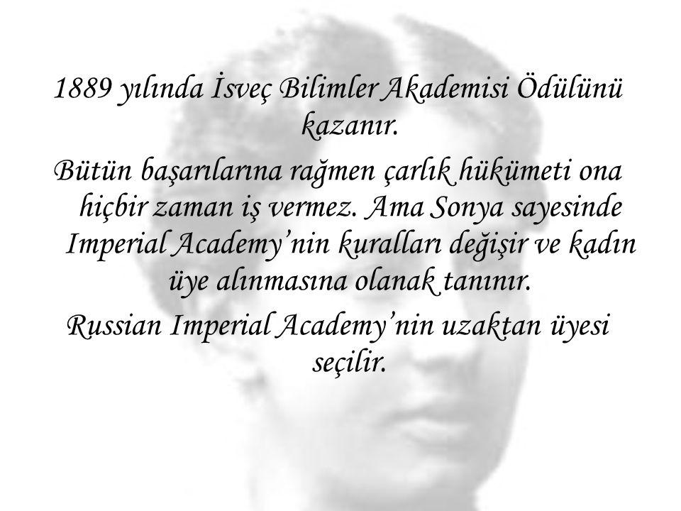 1889 yılında İsveç Bilimler Akademisi Ödülünü kazanır.
