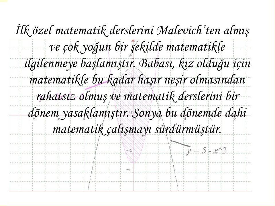İlk özel matematik derslerini Malevich'ten almış ve çok yoğun bir şekilde matematikle ilgilenmeye başlamıştır.
