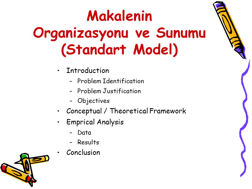 Makalenin Organizasyonu ve Sunumu (Standart Model)