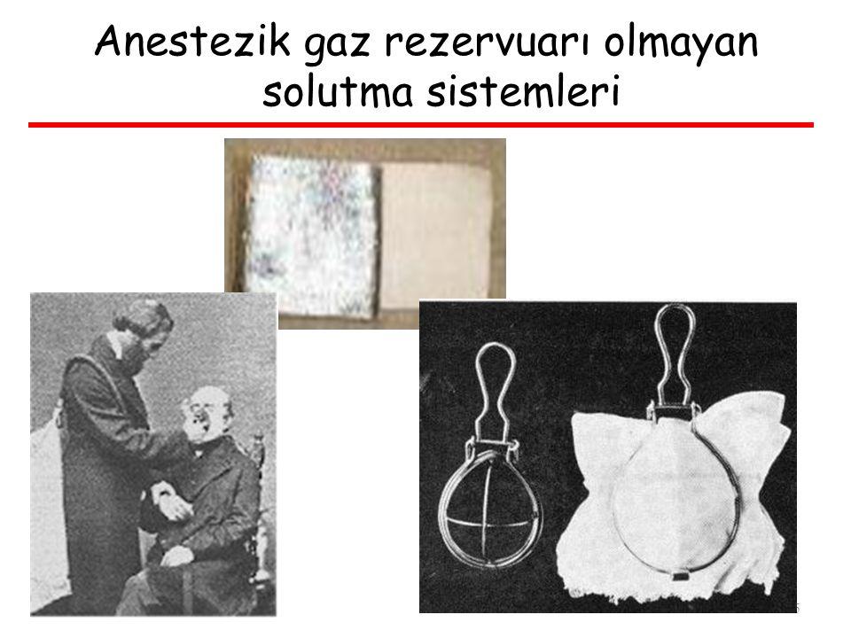 Anestezik gaz rezervuarı olmayan solutma sistemleri