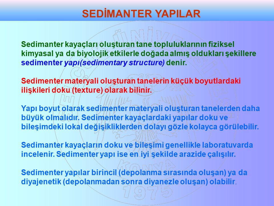 SEDİMANTER YAPILAR