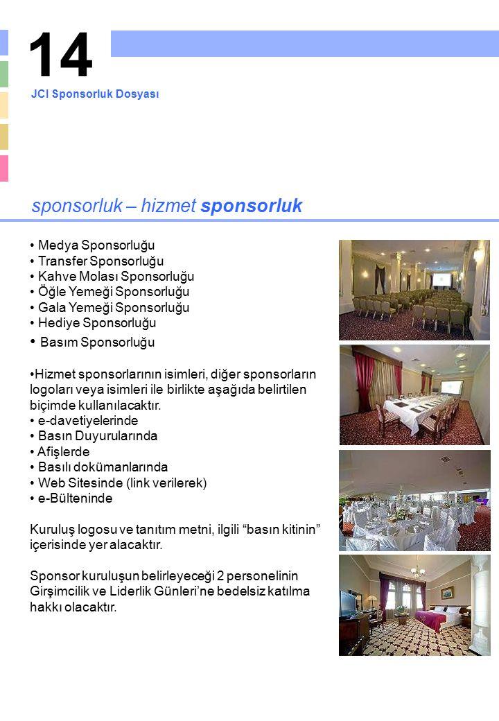 14 sponsorluk – hizmet sponsorluk Basım Sponsorluğu Medya Sponsorluğu
