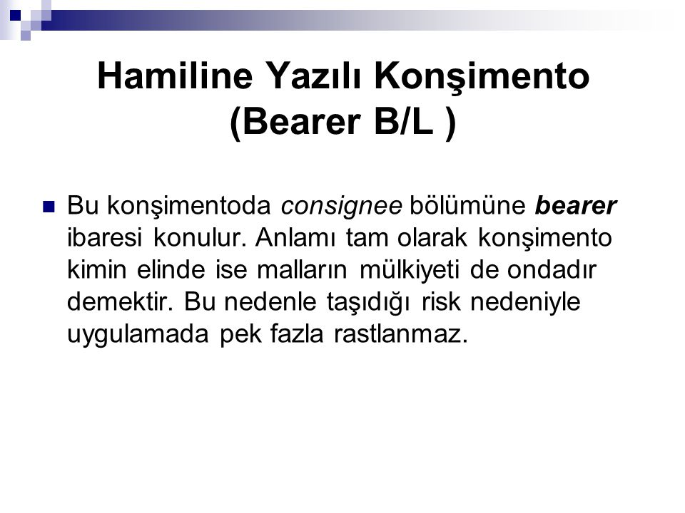 Hamiline Yazılı Konşimento (Bearer B/L )