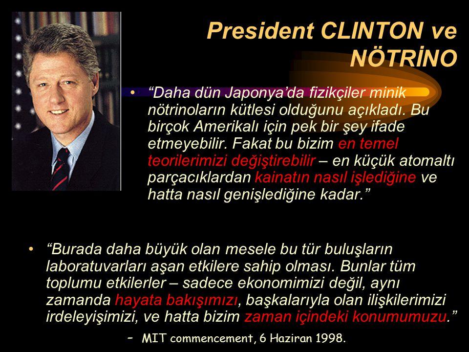 President CLINTON ve NÖTRİNO