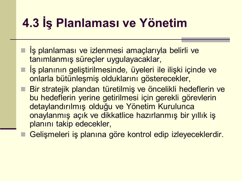 4.3 İş Planlaması ve Yönetim