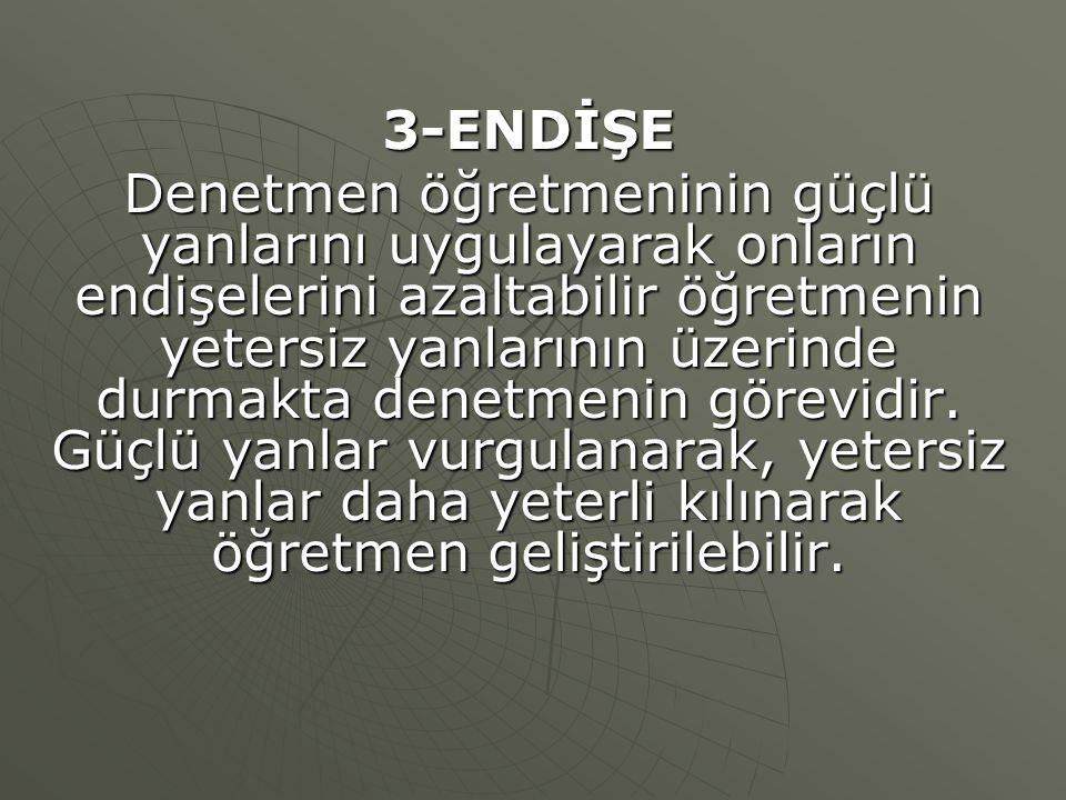 3-ENDİŞE
