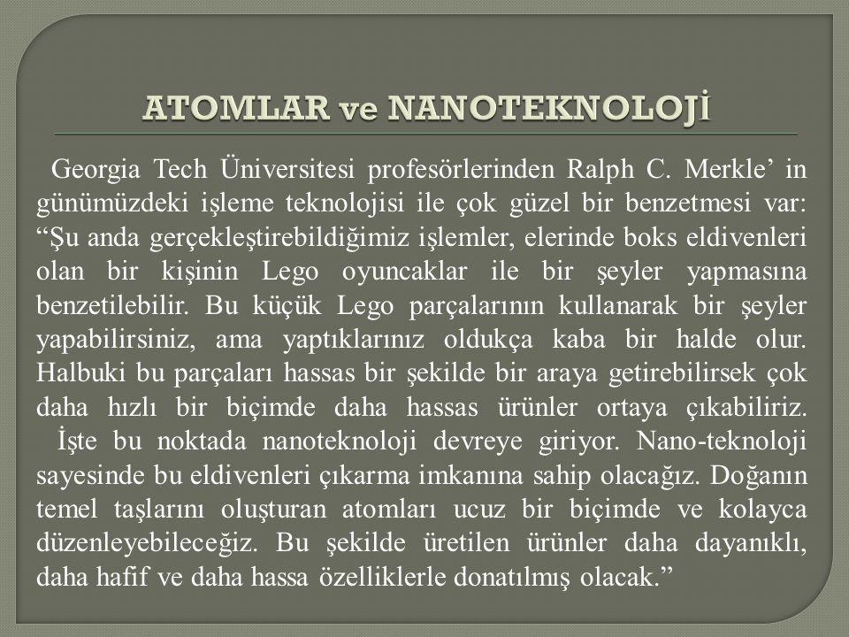 ATOMLAR ve NANOTEKNOLOJİ