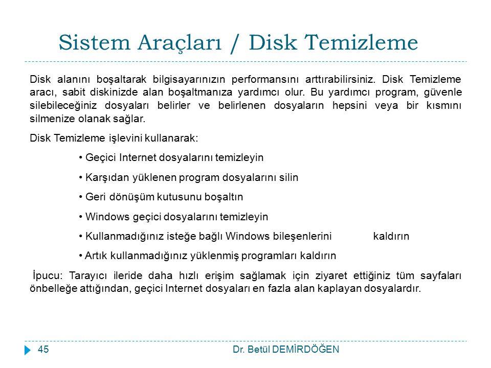 Sistem Araçları / Disk Temizleme