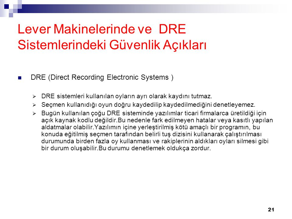 Lever Makinelerinde ve DRE Sistemlerindeki Güvenlik Açıkları