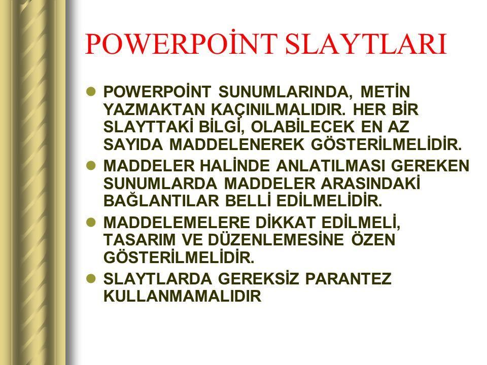 POWERPOİNT SLAYTLARI