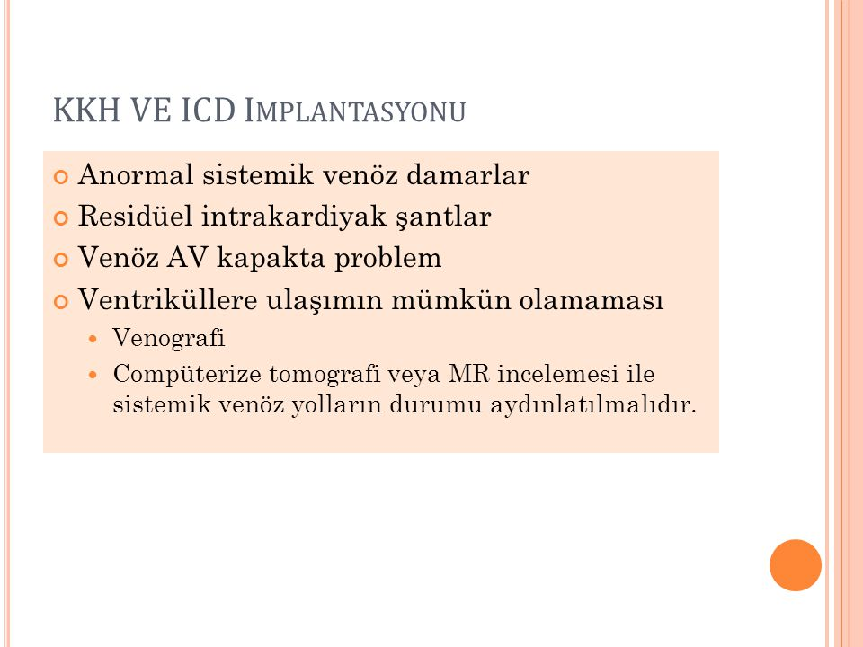 KKH VE ICD Implantasyonu