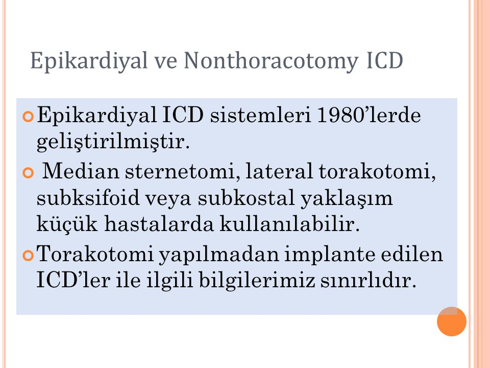 Epikardiyal ve Nonthoracotomy ICD