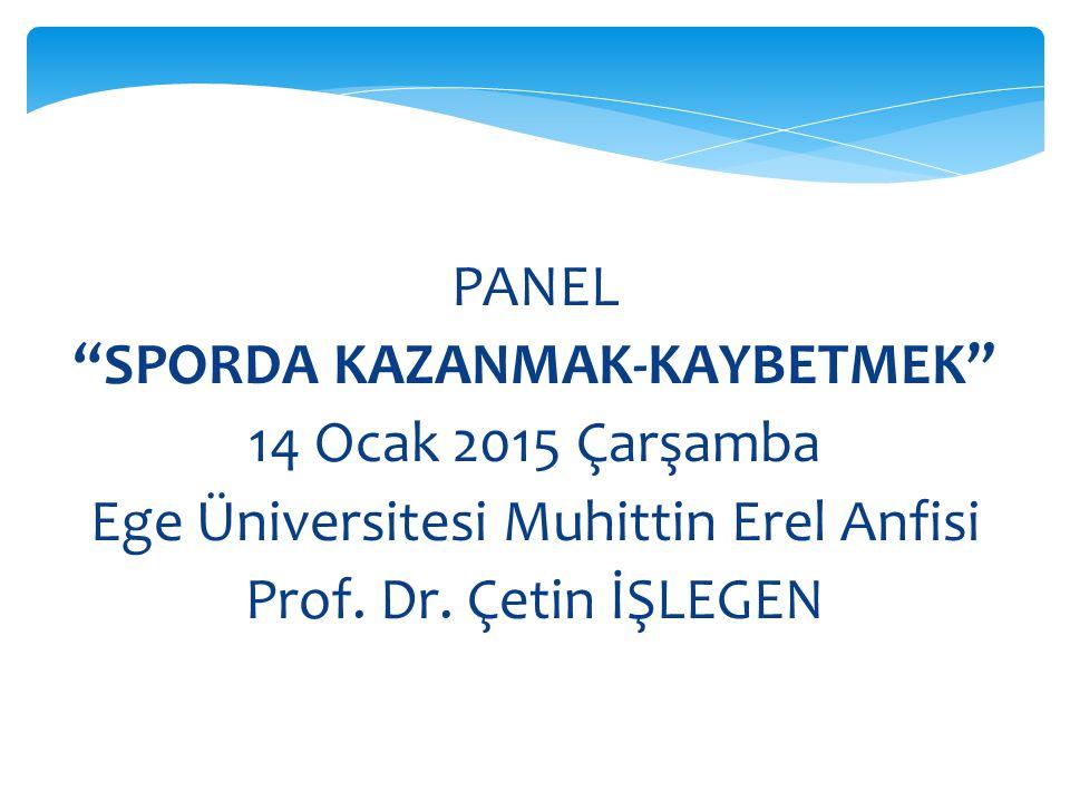SPORDA KAZANMAK-KAYBETMEK