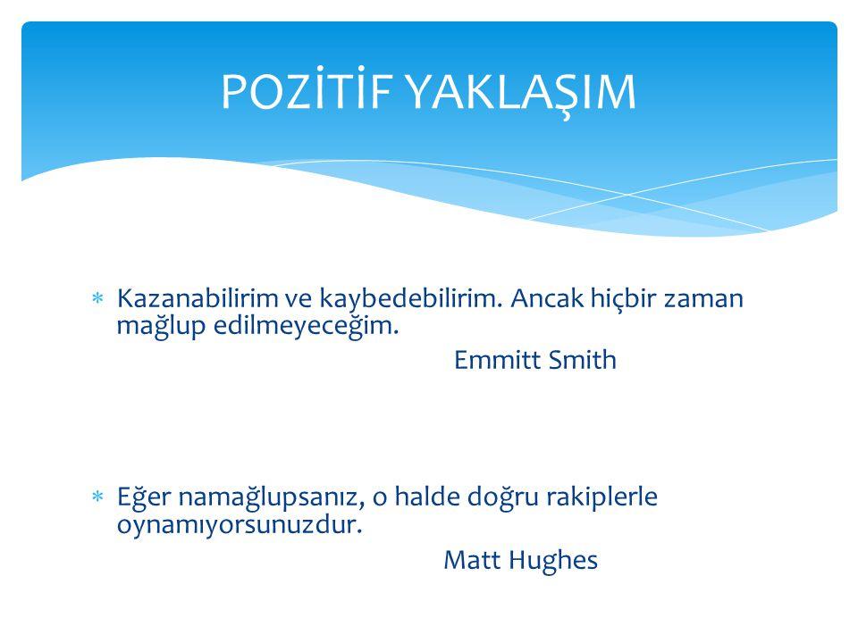 POZİTİF YAKLAŞIM Matt Hughes