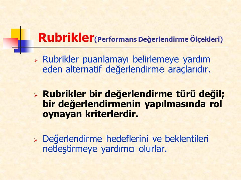 Rubrikler(Performans Değerlendirme Ölçekleri)