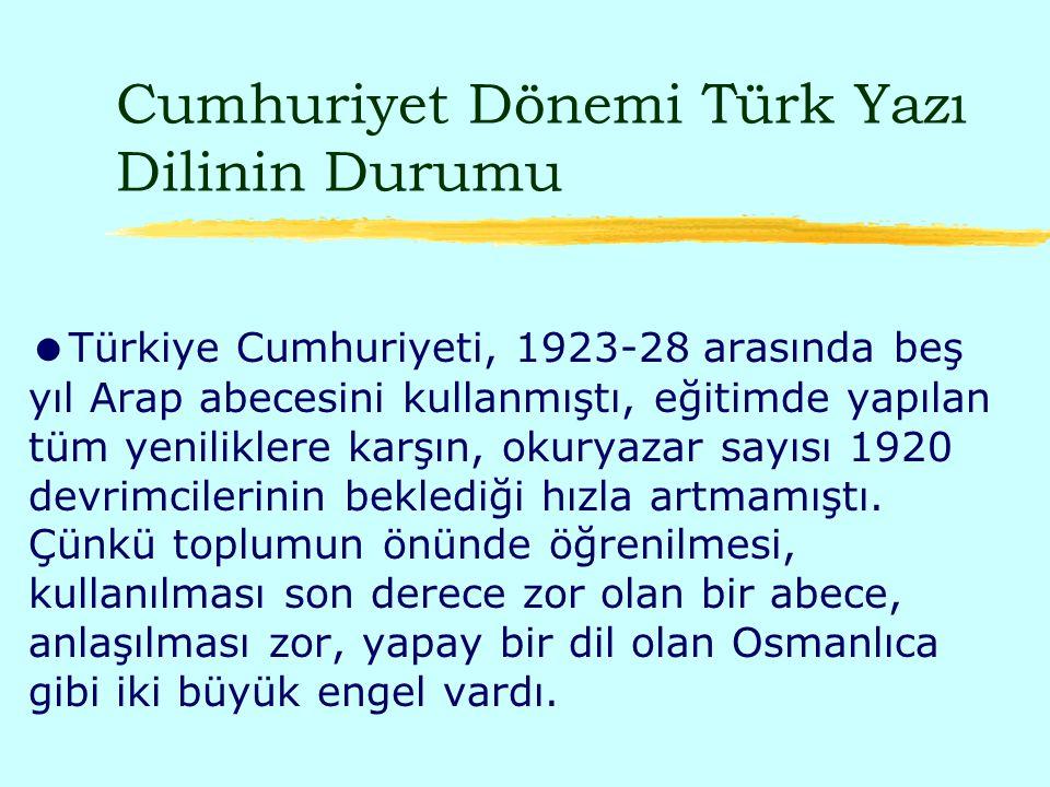 Cumhuriyet Dönemi Türk Yazı Dilinin Durumu