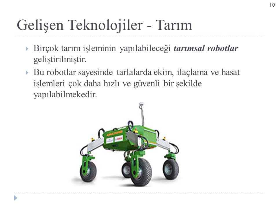 Gelişen Teknolojiler - Tarım