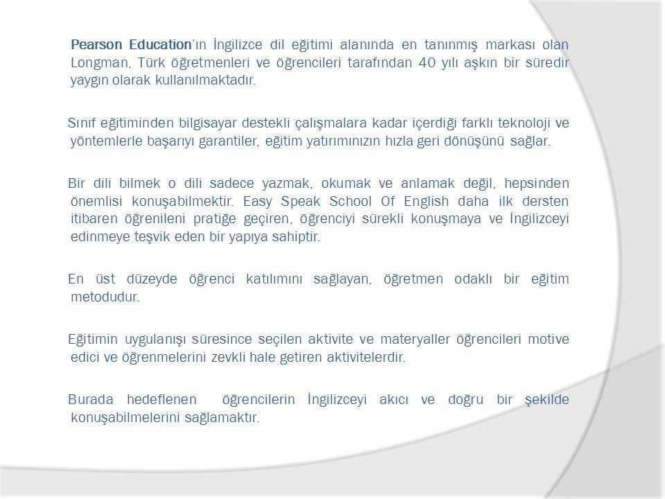 Pearson Education'ın İngilizce dil eğitimi alanında en tanınmış markası olan Longman, Türk öğretmenleri ve öğrencileri tarafından 40 yılı aşkın bir süredir yaygın olarak kullanılmaktadır.